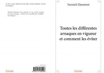 YANNICK DJEUMENI : Nouveau Livre Sur Les Arnaques Et Comment Les Eviter