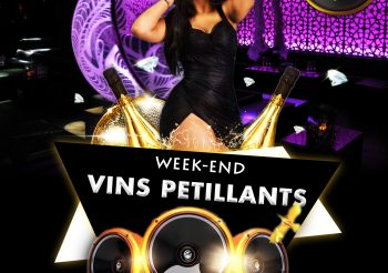 LES SAINTS PERES NIGHT CLUB : Week-End Vins Petillants